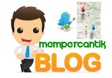 Cara Mempercantik Memperindah Blog