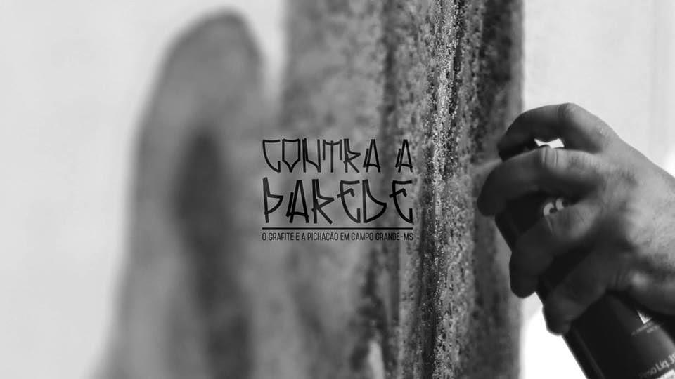 Documentário Contra a Parede Blog Estou na Noia pixo graffiti pixação