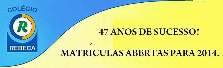 47 anos do Colégio Rebeca
