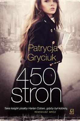 """Patrycja Gryciuk """"450 stron"""""""