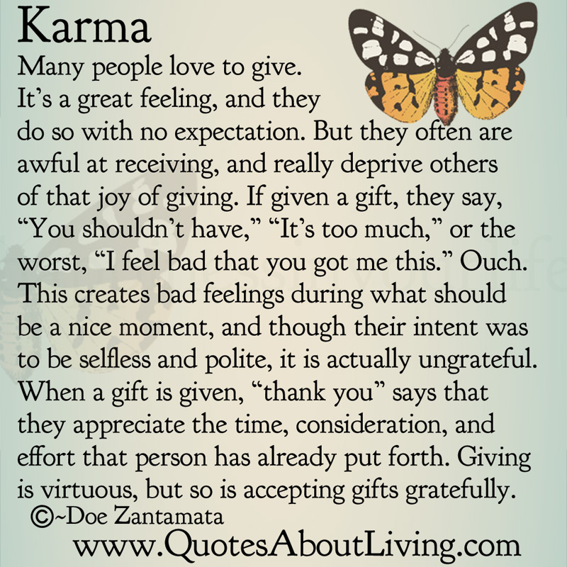 Karma - The joy of receiving Quotes About Selfish People And Karma