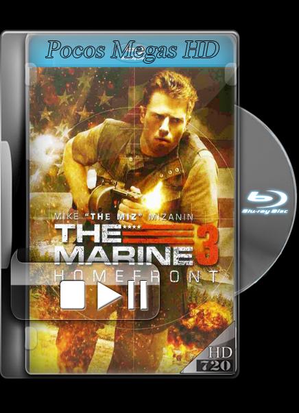 The Marine 3 Homefront [BRRIP 720P] [AUDIO DUAL] [LATINO/INGLES 5.1] [2013]