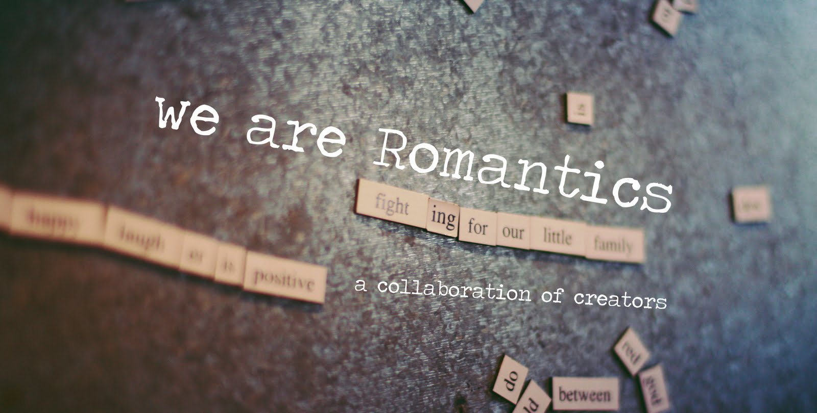 we are romantics