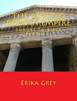 a photo of the book The Revived Roman Empire, Europe in Bible Prophecy by Erika Grey Sample Chapter 12   THE ANTICHRIST
