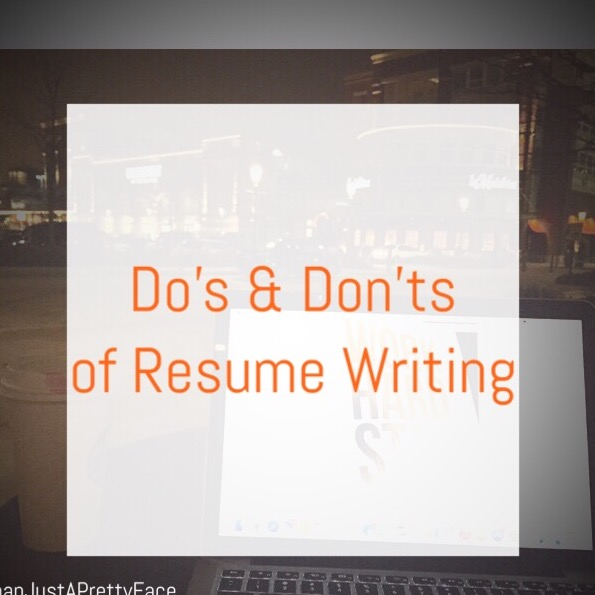 10 Do's and Don'ts of Resume Writing