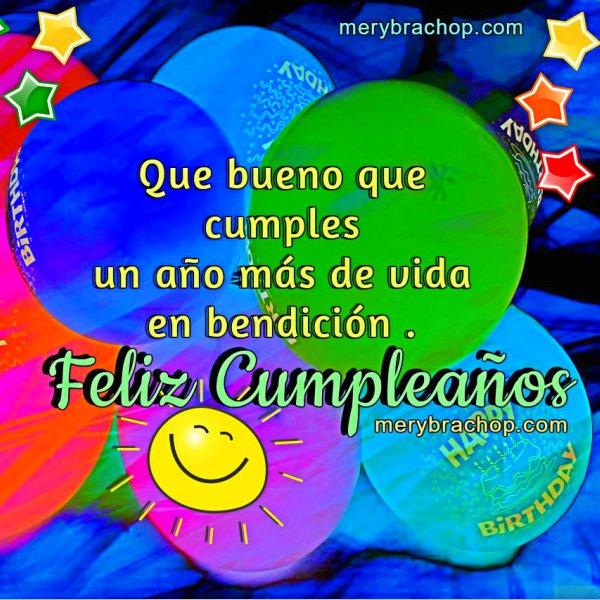 Frases de cumpleaños con mensaje cristiano bonito, imagen, tarjeta para felicitar cumpleaños cristiano por Mery Bracho.