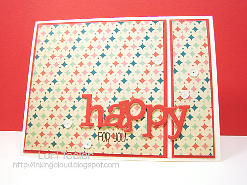 Happy for You card-designed by Lori Tecler/Inking Aloud-stamps and dies from WPlus9