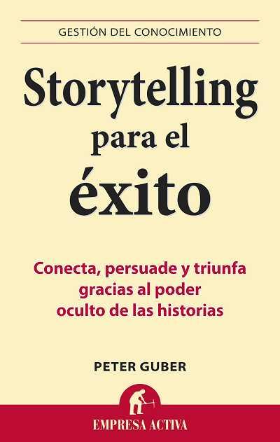Participa en nuestro Sorteo de 5 libros «Storytelling para el éxito»