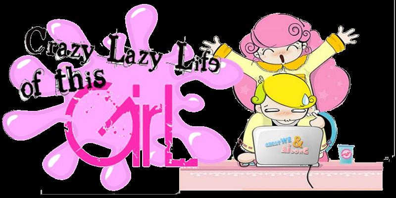crazy lazy life