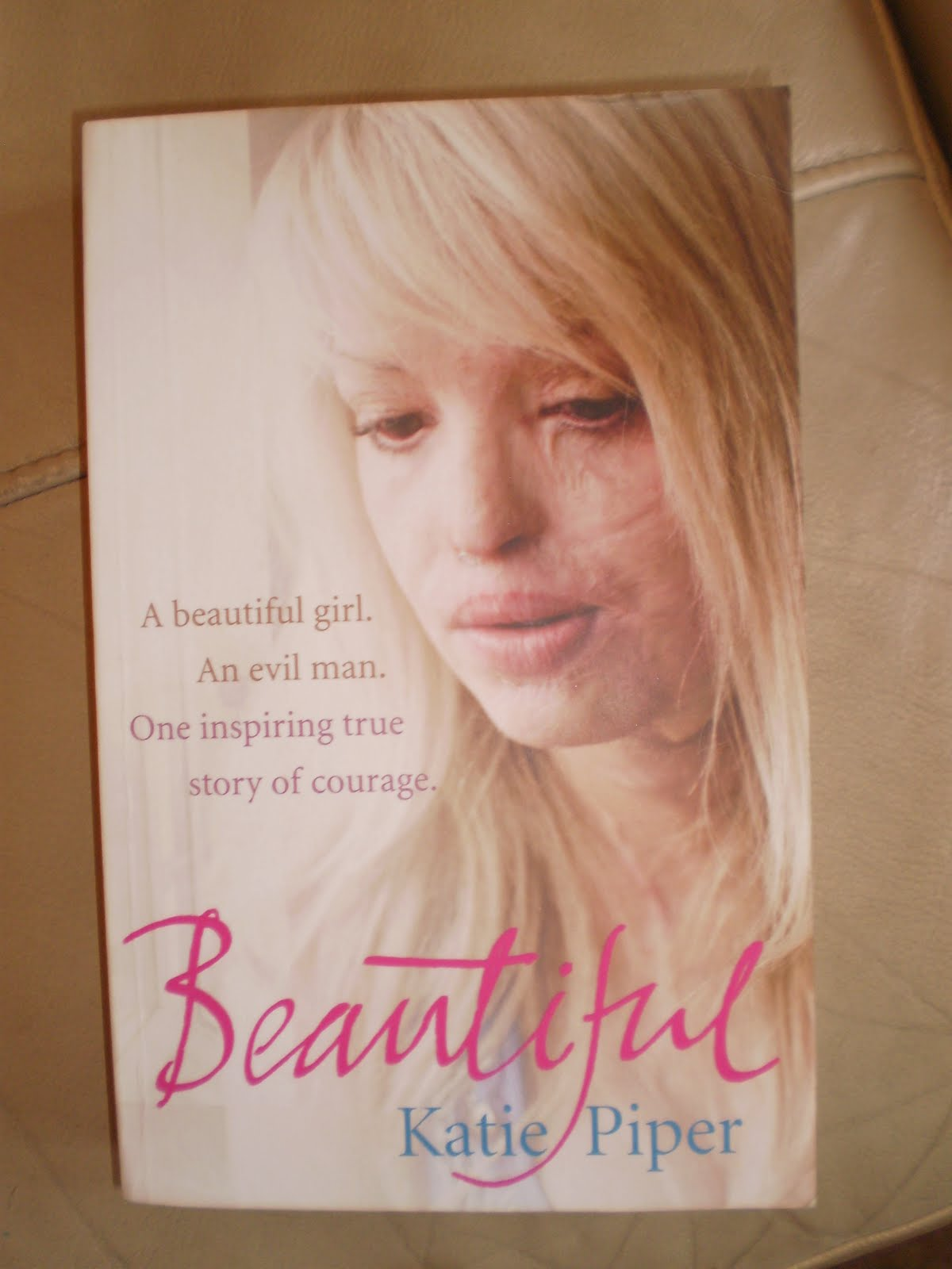 Katie Piper Now Beautiful by katie piper