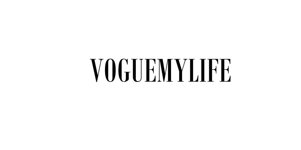 voguemylife