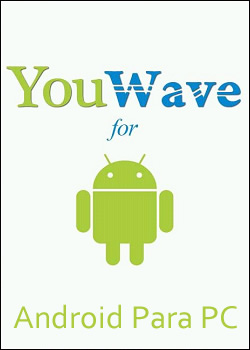 YouWave Android 2.2.3 Final + Crack
