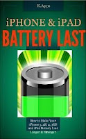 iPhone & iPad Battery Last - How to Make Your iPhone 5, 4S, 4, 3GS and iPad Battery Last (iPhone App Companion Series)