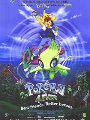 Pokemon Movie 4: Celebi Và Cuộc Gặp Gỡ Vượt Thời Gian