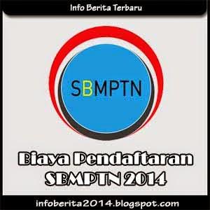 Biaya Pendaftaran SBMPTN 2014
