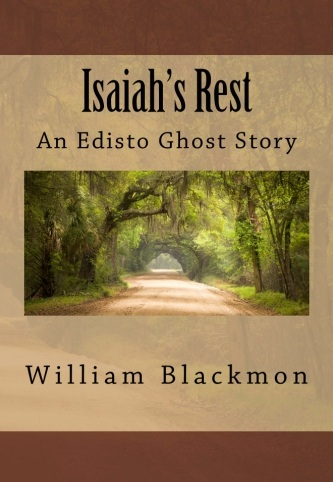 Isaiah's Rest: An Edisto Ghost Story