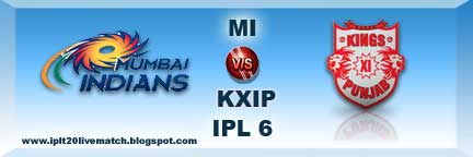IPL 6 MI vs KXIP Live Streaming Video and Highlight Video Match