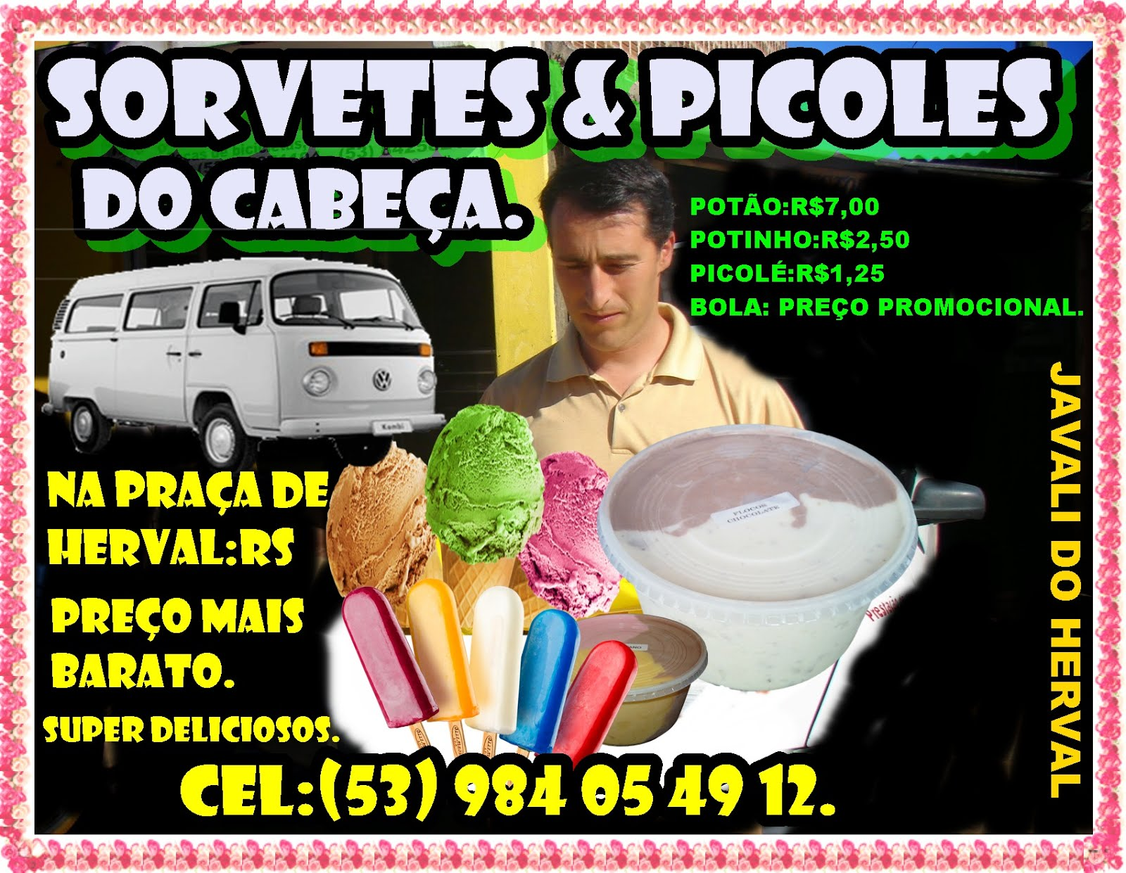 SORVETES & PICOLÉS DO CABEÇA.