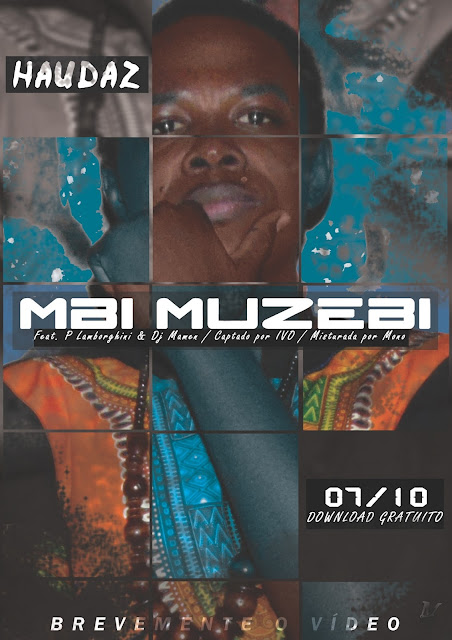 Haudaz Feat PLamborghini & Dj Mamen - Mbi Muzebi