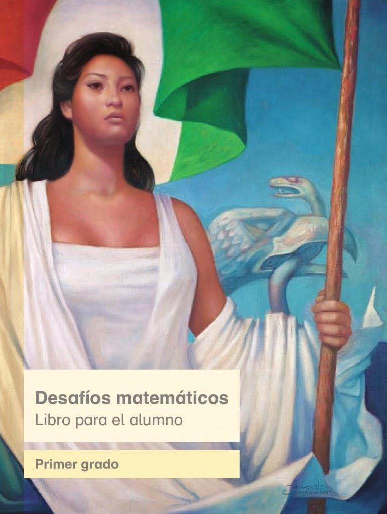 Libro de Texto Desafíos Matemáticos Primer grado Libro para el Alumno Ciclo Escolar 2015-2016
