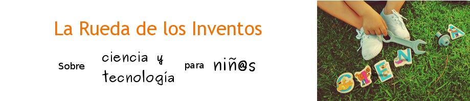 La Rueda de los Inventos