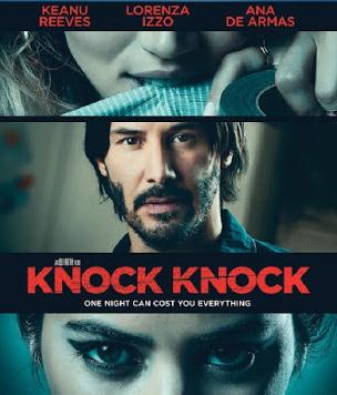 KNOCK KNOCK (2015) ก็อก ก็อก เปิดประตูสั่งตาย [1080P] [เสียงไทย]