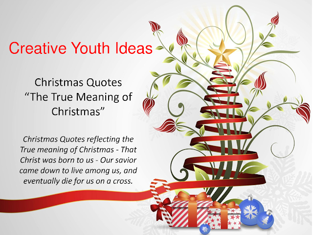 christmas quotes christmas quotes the true meaning of christmas