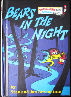 Steady Teddy Books: ✽ 'Bears in the Night' by Stan & Jan Berenstain