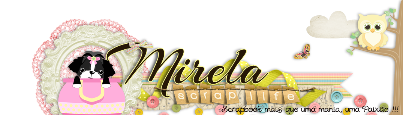 MIRELA SCRAP LIFE