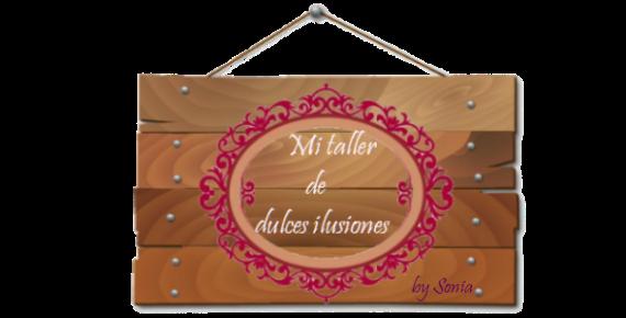 MI TALLER DE DULCES ILUSIONES