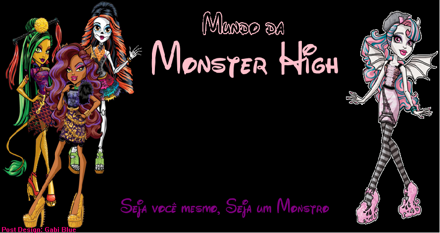 Mundo Da Monster High
