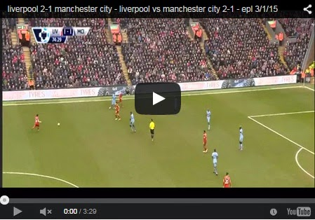 Highlights Liga Inggris : Liverpool 2-1 Manchester City