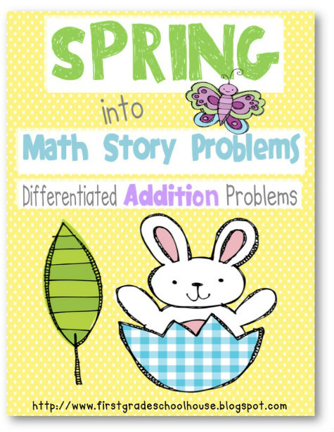 Spring into Math Story Problems Additon includes math story problems ...