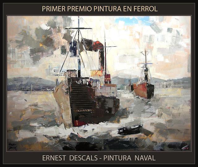 PINTURA-FERROL-GALICIA-PINTURA NAVAL-PREMIOS-CONCURSOS-CUADROS-BARCOS-PINTOR-ERNEST DESCALS