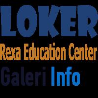 Informasi Loker Lowongan Kerja Terbaru Di  Rexa Education Center Bandung