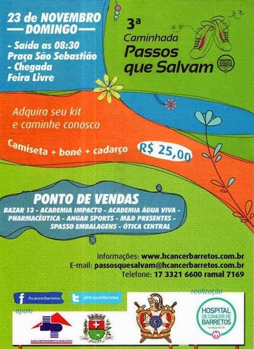 3ª Caminhada Passos que Salvam Guaira SP - HC de Barretos
