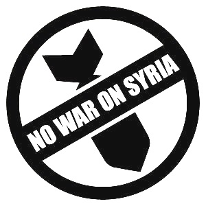 "Say ""NO WAR IN SYRIA"""