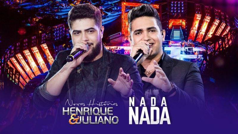 Henrique e Juliano - Nada, Nada