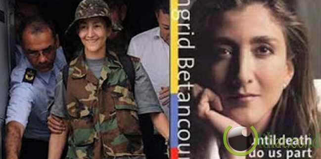 Ingrid Betancourt – Pengorbanan Terhadap Politik Dunia