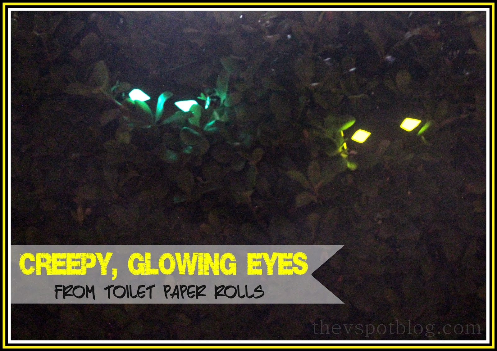 Creepy glowing eyes a 5 minute Halloween decoration