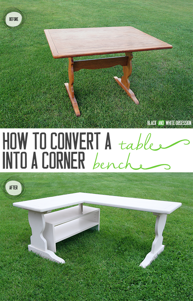How to Convert a Table into a Corner Bench- Before and After | www.blackandwhiteobsession.com