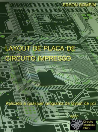 Livro Digital Layout de Placa de Circuito Impresso