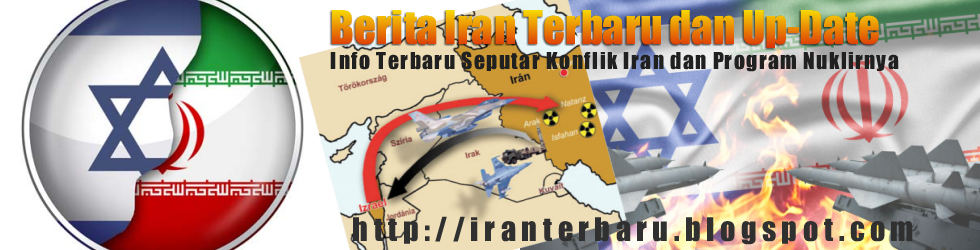 BERITA IRAN TERBARU SERTA INFO SEPUTAR TIMUR TENGAH UPDATE