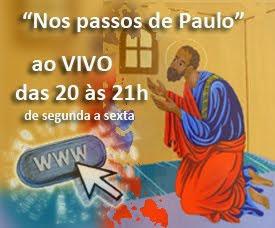 """""""Nos passos de Paulo"""" Leitura Orante em Paulo Apóstolo"""