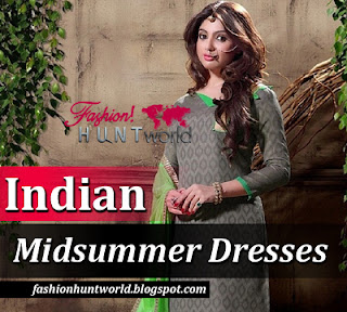 Latest Fashion Of Indian Midsummer Dresses 2015