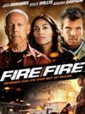 Phim Không Nhân Nhượng - Fire With Fire