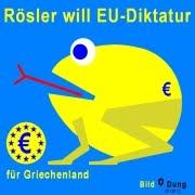 Rösler will EU-Diktatur