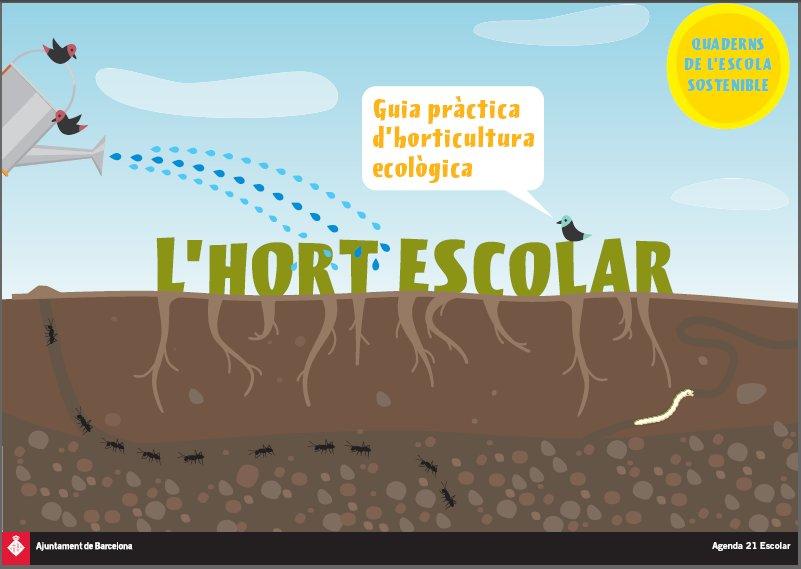 http://www.sostenibilitatbcn.cat/attachments/article/313/GuiaHortEscolar.pdf