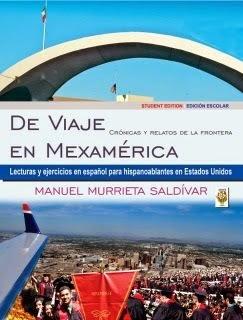 De viaje en Mexamérica. Student Edition // Edición Escolar