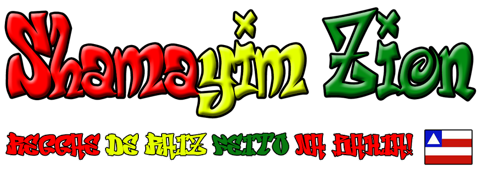 Shamáyim Zion - Reggae de Raíz Feito na Bahia!